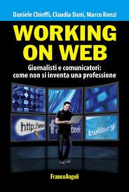 Working on web: come diventare professionisti della rete