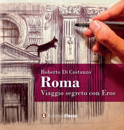 Roberto Di Costanzo_Roma. Viaggio segreto con Eros_Courtesy of Press Office